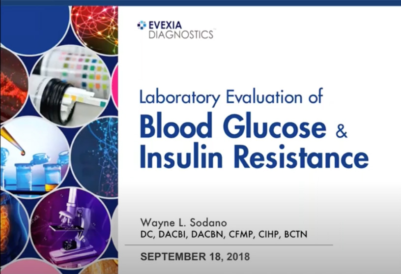 Laboratory Evaluation of Blood Glucose and Insulin Resistance