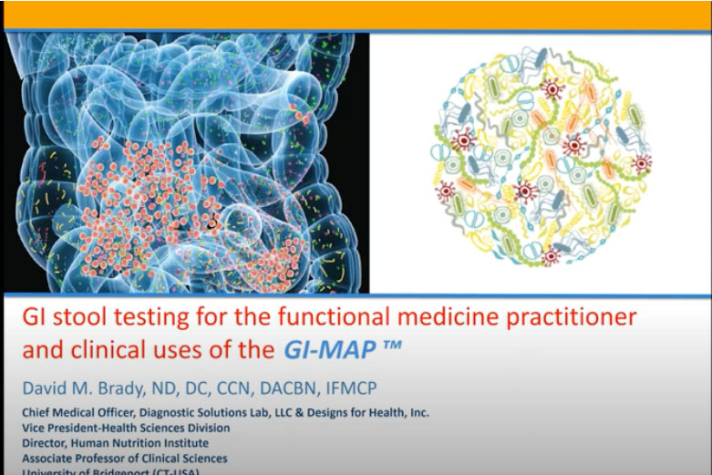 GI Stool Testing For The Functional Medicine Practitioner And Clinical Uses Of The GI-MAP